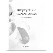 Huqúqu'lláh - Jumalan oikeus 12 oppituntia