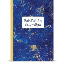Bahá'u'lláh 1817-1892