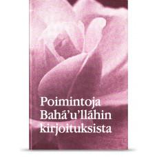Poimintoja Bahá'u'lláhin kirjoituksista, kovakantinen