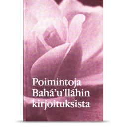 Poimintoja Bahá'u'lláhin kirjoituksista, pehmeäkantinen