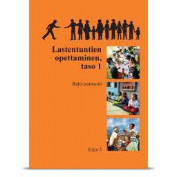 Kirja 3: Lastentuntien opettaminen, taso 1