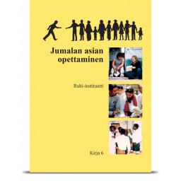 Kirja 6: Asian opettaminen