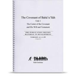 Book 8: The Covenant of Bahá'u'lláh, unit 1