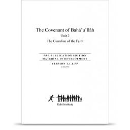 Book 8: The Covenant of Bahá'u'lláh, unit 2