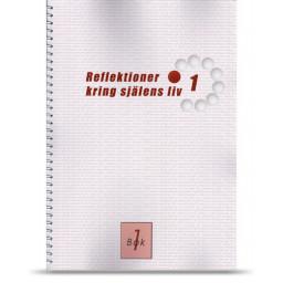 Bok 1: Reflektioner kring själens liv
